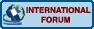 Ineternational Forums